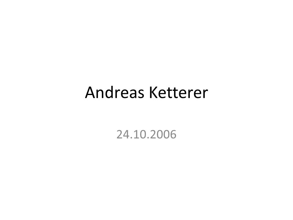 Andreas Ketterer 24.10.2006