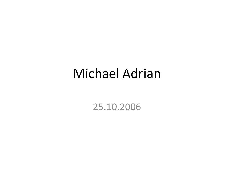 Michael Adrian 25.10.2006