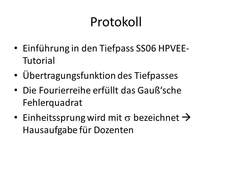 Protokoll Einführung in den Tiefpass SS06 HPVEE-Tutorial