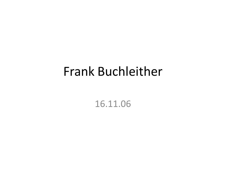 Frank Buchleither 16.11.06