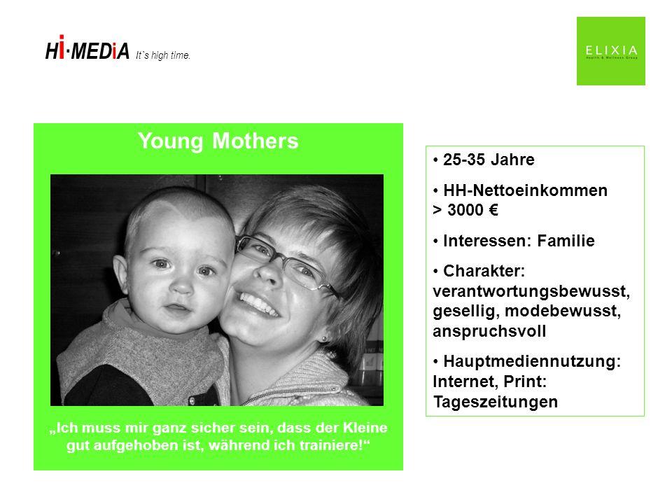 Young Mothers 25-35 Jahre HH-Nettoeinkommen > 3000 €