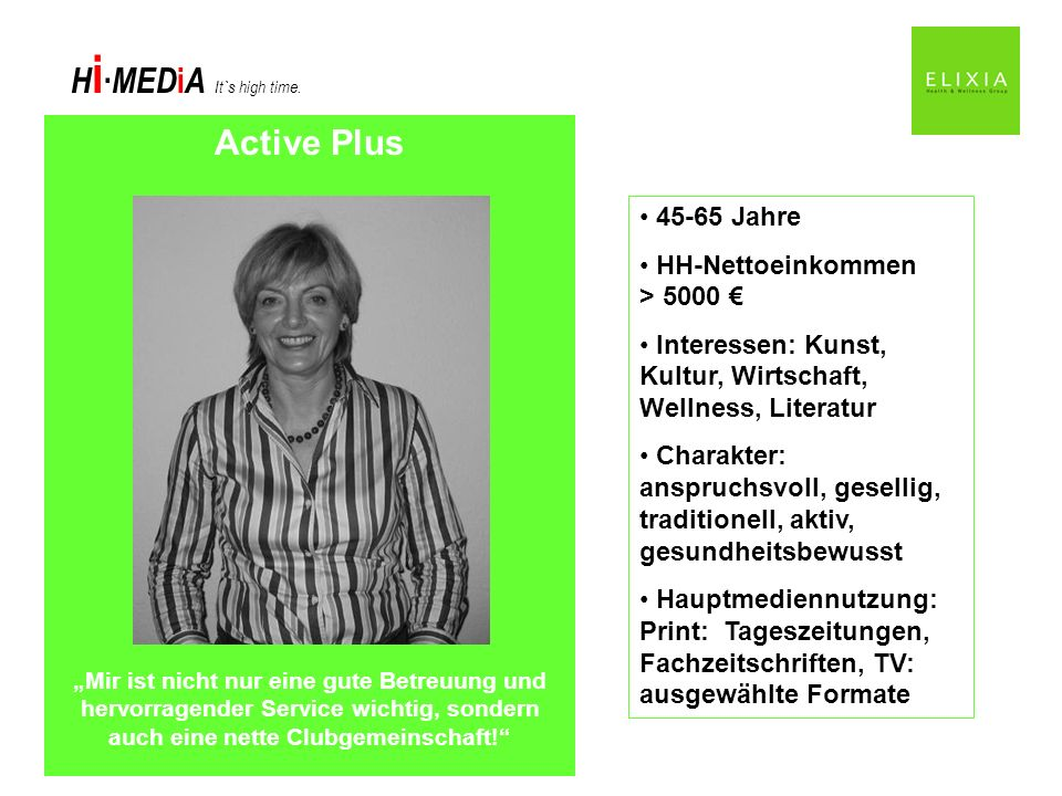 Active Plus 45-65 Jahre HH-Nettoeinkommen > 5000 €