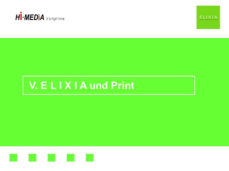 V. E L I X I A und Print