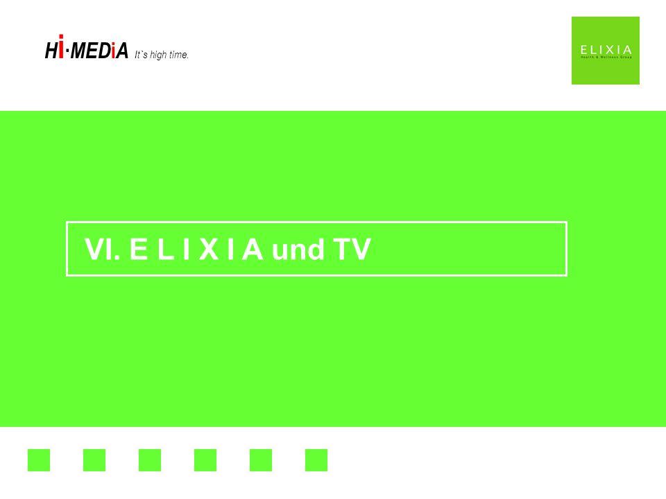 VI. E L I X I A und TV