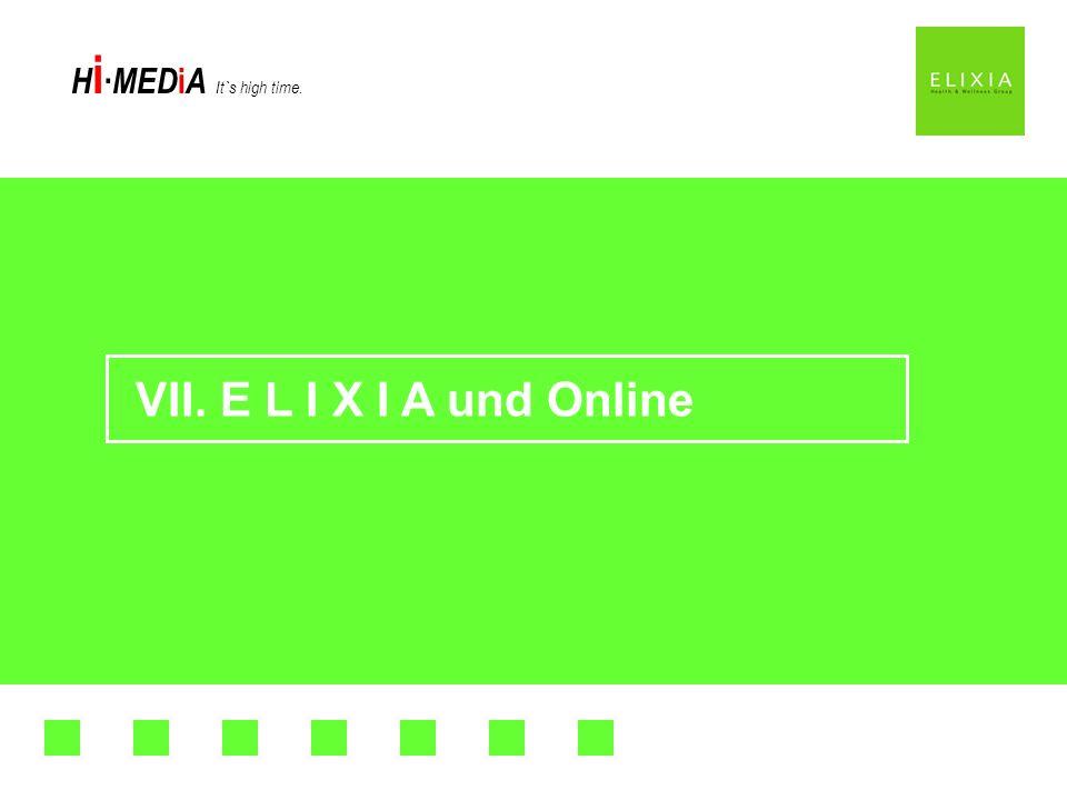 VII. E L I X I A und Online