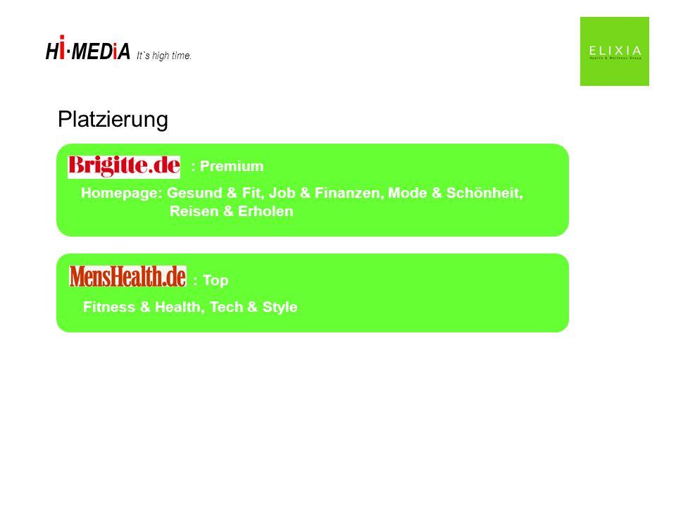 Platzierung : Premium. Homepage: Gesund & Fit, Job & Finanzen, Mode & Schönheit, Reisen & Erholen.