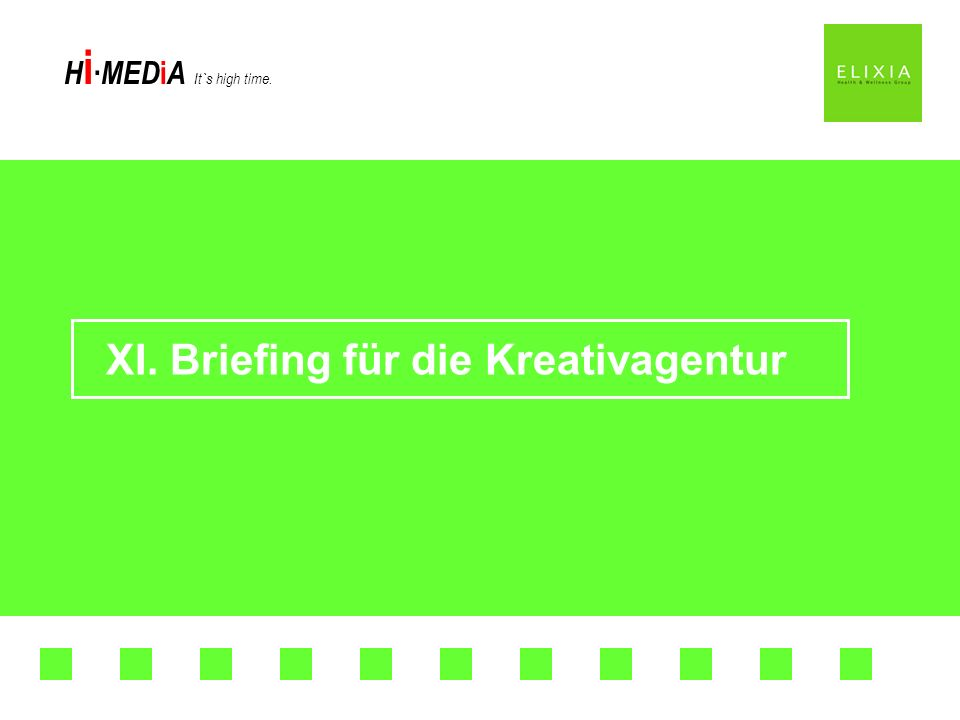 XI. Briefing für die Kreativagentur
