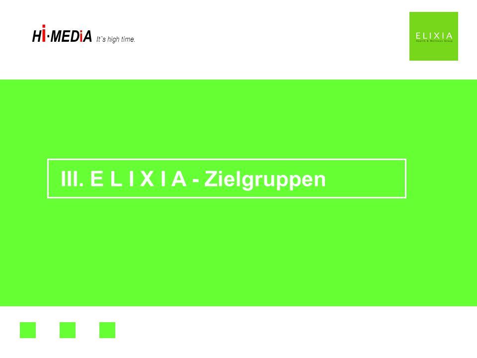 III. E L I X I A - Zielgruppen