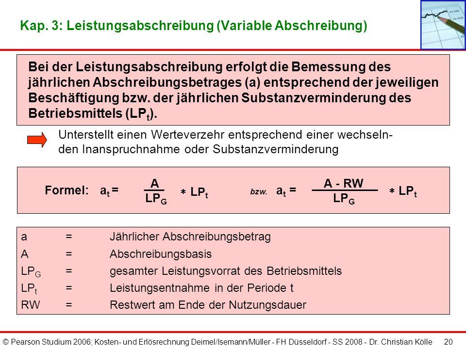 Kap. 3: Leistungsabschreibung (Variable Abschreibung)