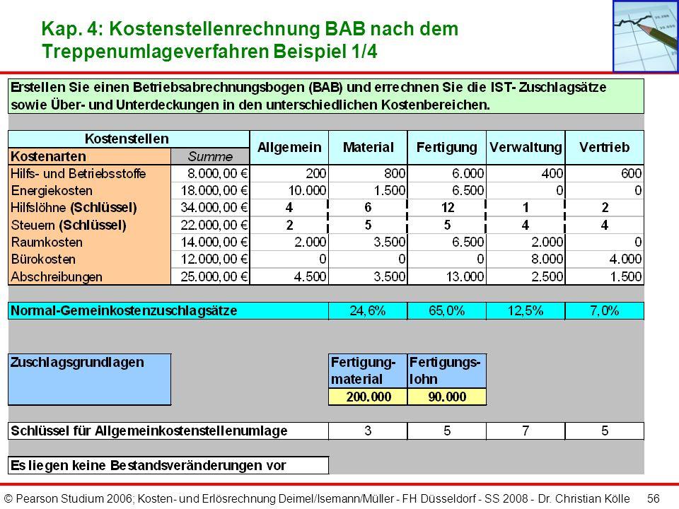 Kap. 4: Kostenstellenrechnung BAB nach dem Treppenumlageverfahren Beispiel 1/4