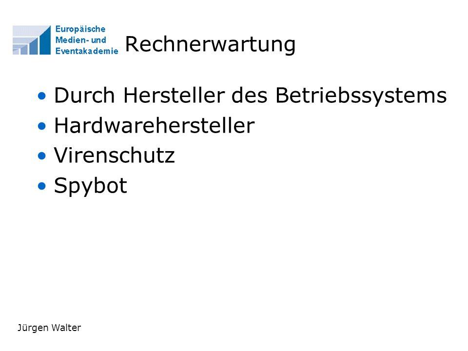 Durch Hersteller des Betriebssystems Hardwarehersteller Virenschutz