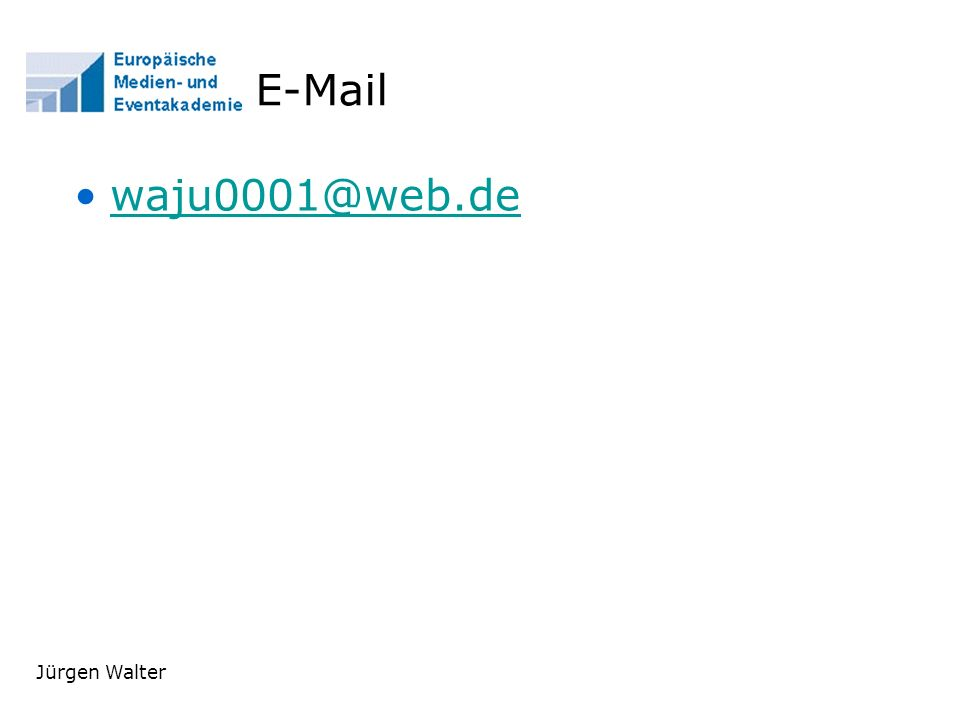 E-Mail waju0001@web.de Jürgen Walter