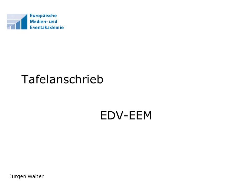 Tafelanschrieb EDV-EEM Jürgen Walter