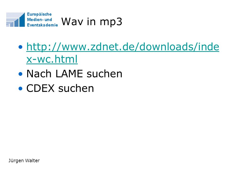 Wav in mp3 http://www.zdnet.de/downloads/index-wc.html
