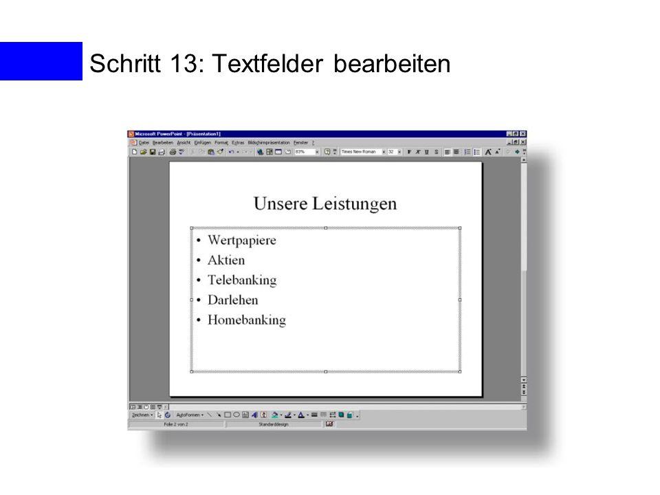 Schritt 13: Textfelder bearbeiten