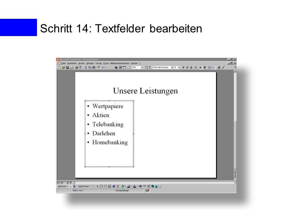 Schritt 14: Textfelder bearbeiten