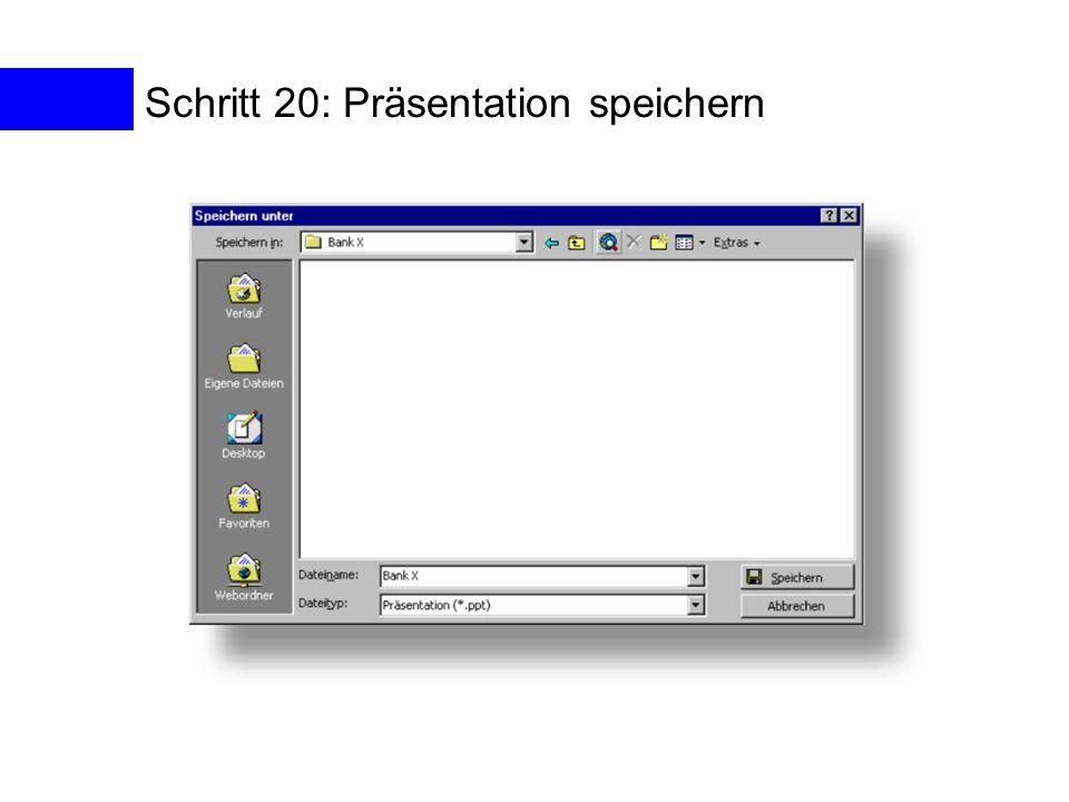 Schritt 20: Präsentation speichern