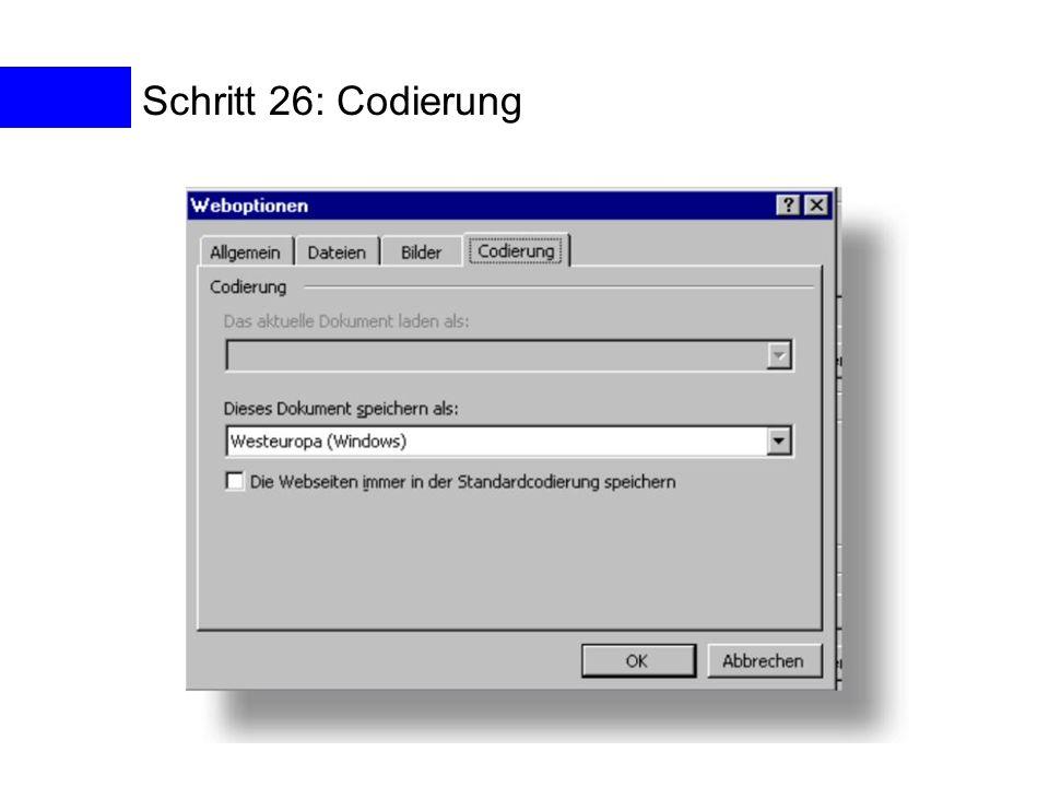 Schritt 26: Codierung Schritt 26: Codierung