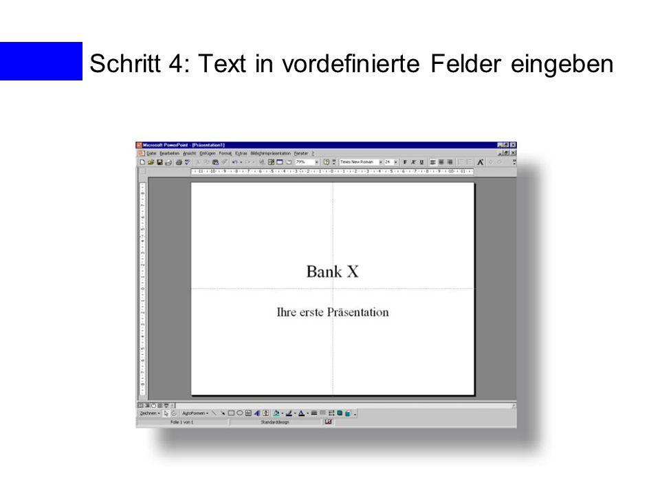 Schritt 4: Text in vordefinierte Felder eingeben