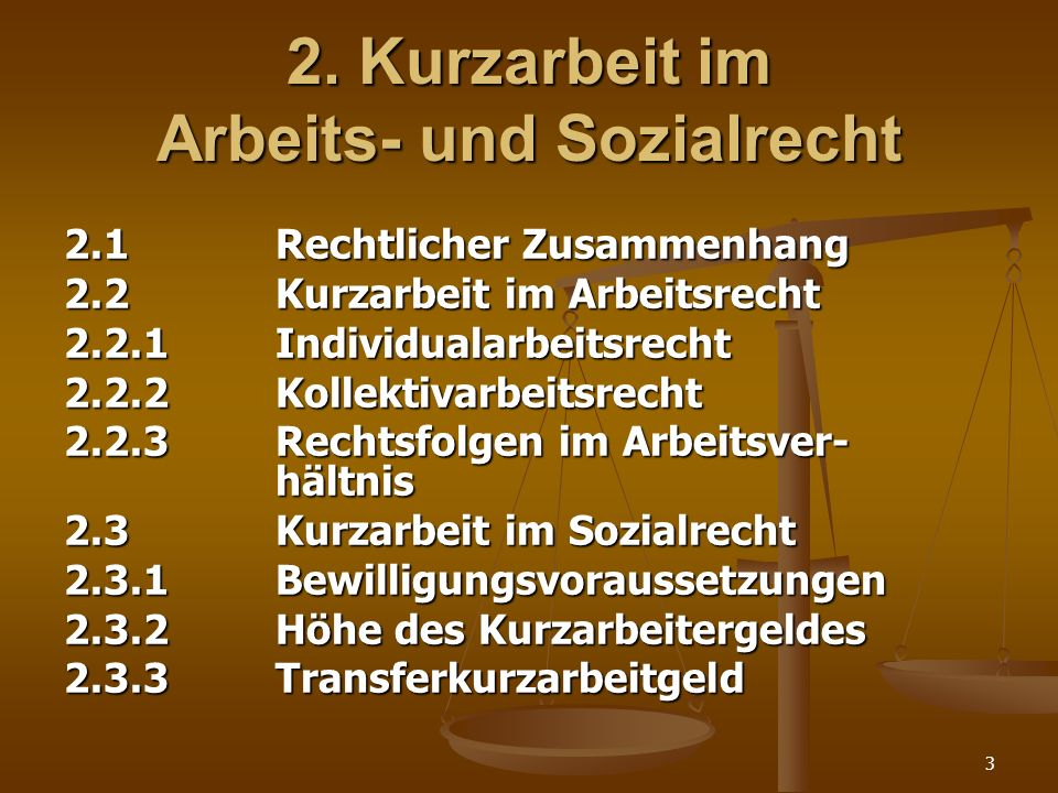 2. Kurzarbeit im Arbeits- und Sozialrecht