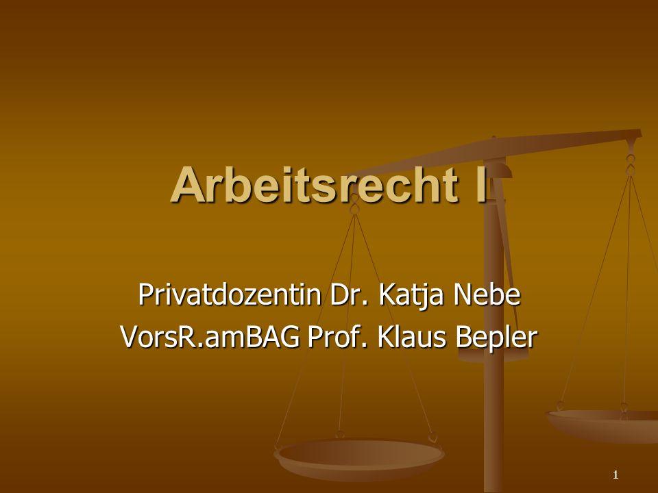 Privatdozentin Dr. Katja Nebe VorsR.amBAG Prof. Klaus Bepler