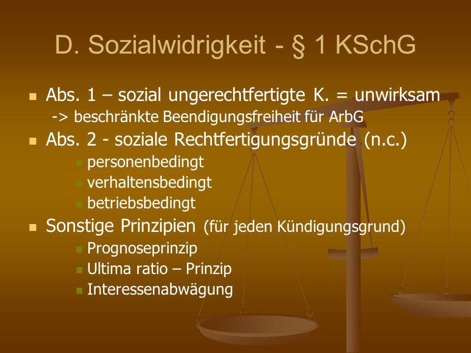 D. Sozialwidrigkeit - § 1 KSchG