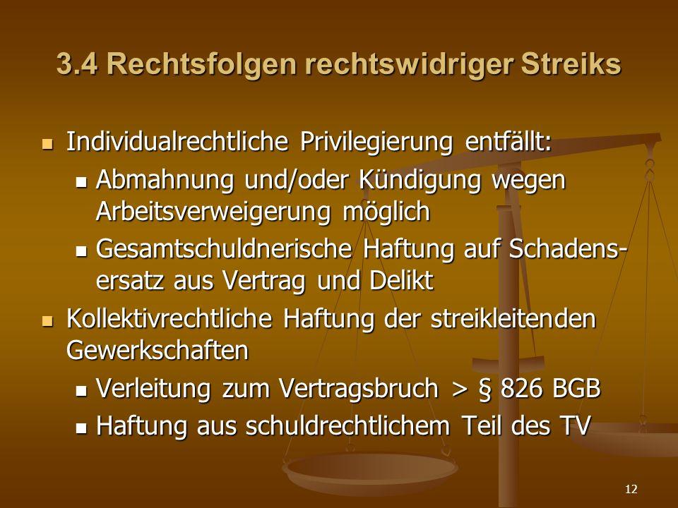 3.4 Rechtsfolgen rechtswidriger Streiks