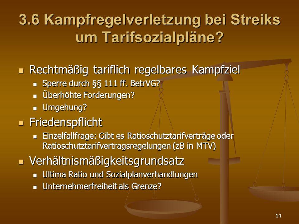 3.6 Kampfregelverletzung bei Streiks um Tarifsozialpläne