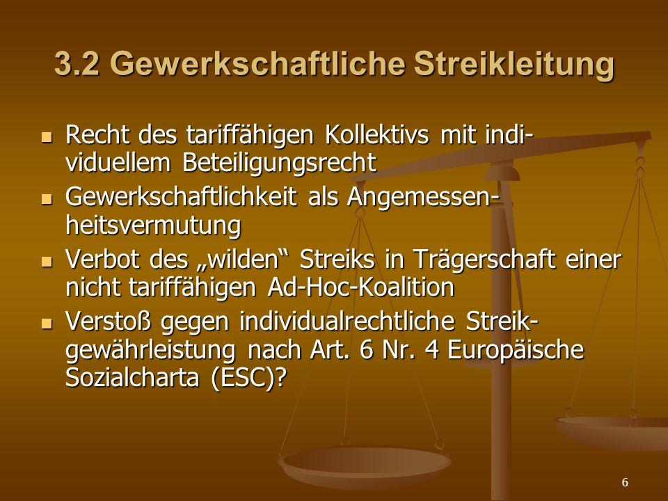 3.2 Gewerkschaftliche Streikleitung