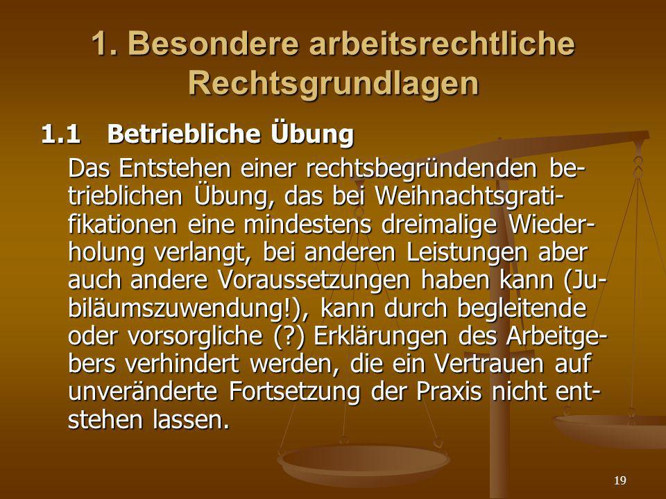 1. Besondere arbeitsrechtliche Rechtsgrundlagen