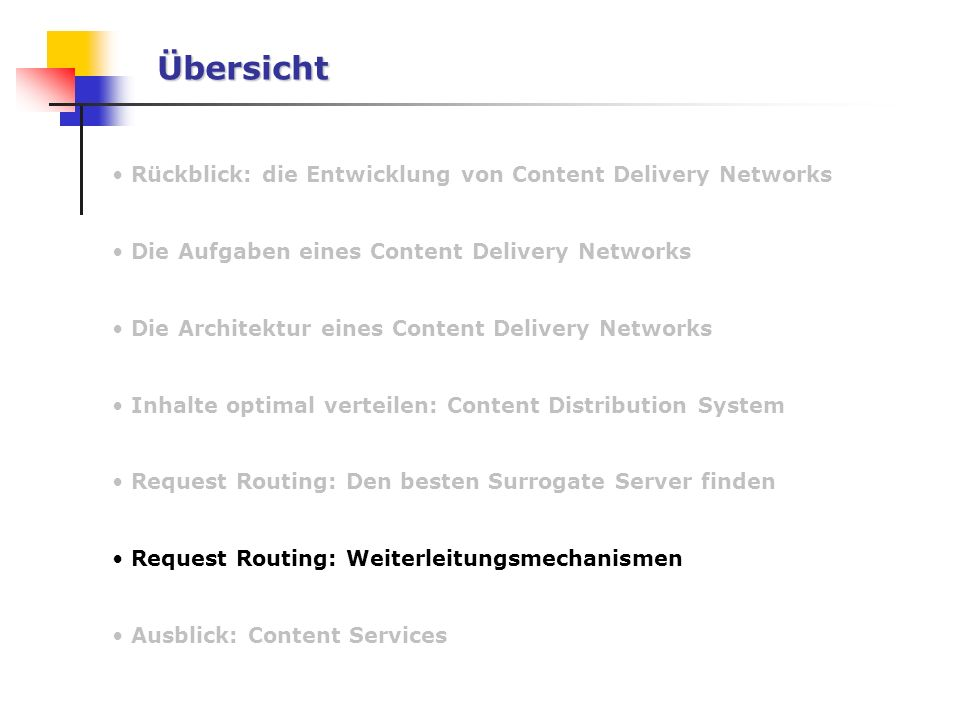 Übersicht Rückblick: die Entwicklung von Content Delivery Networks