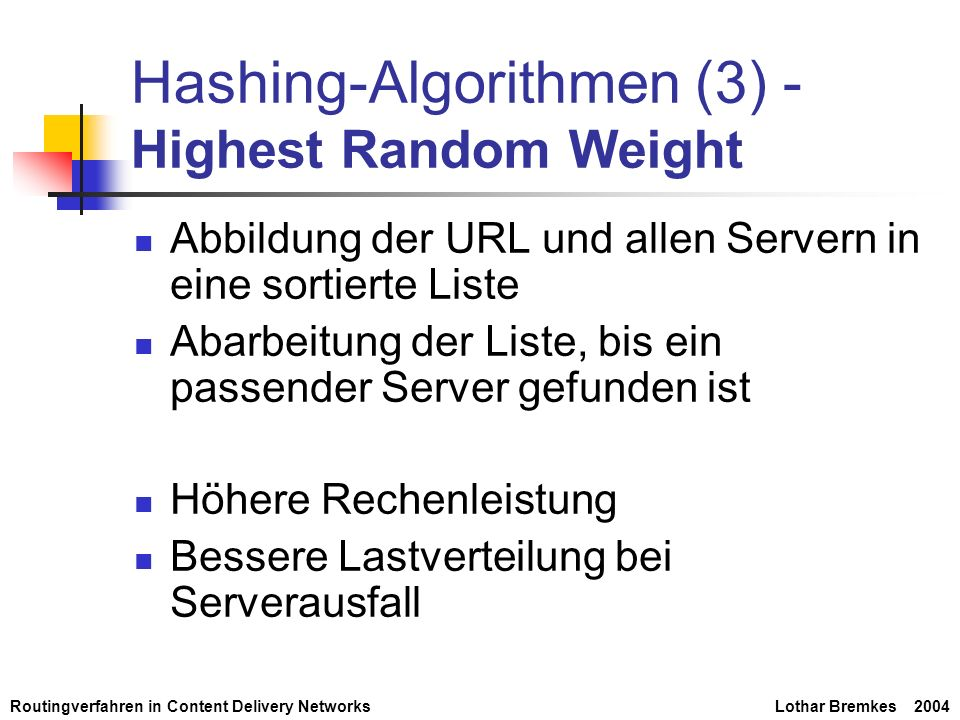 Hashing-Algorithmen (3) - Highest Random Weight