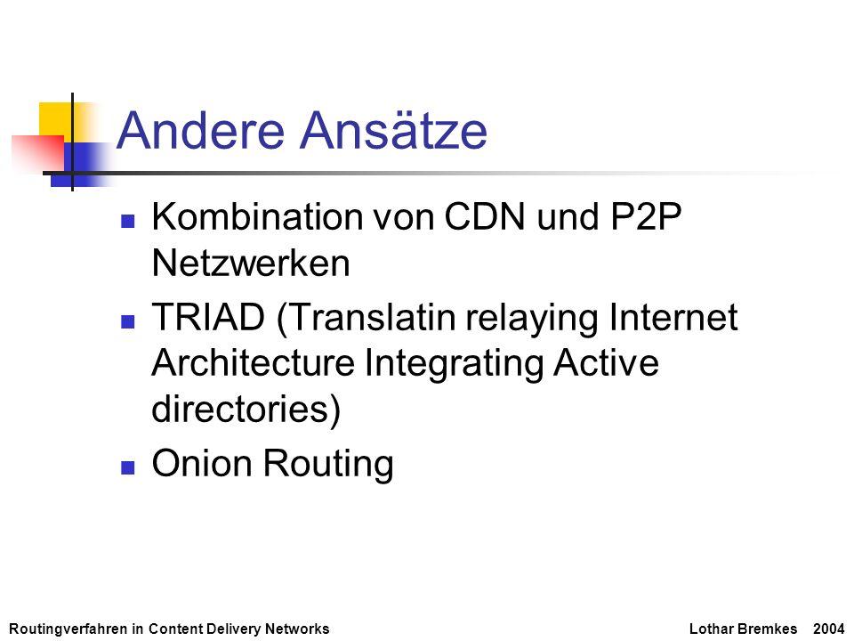 Andere Ansätze Kombination von CDN und P2P Netzwerken