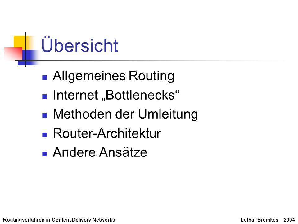 """Übersicht Allgemeines Routing Internet """"Bottlenecks"""