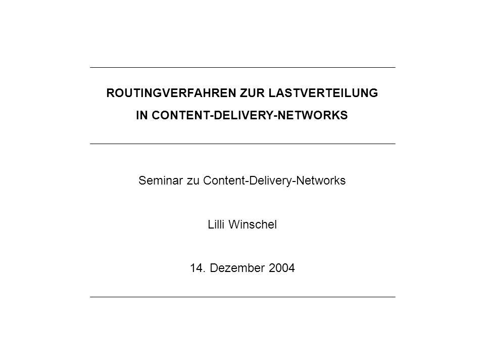 ROUTINGVERFAHREN ZUR LASTVERTEILUNG IN CONTENT-DELIVERY-NETWORKS