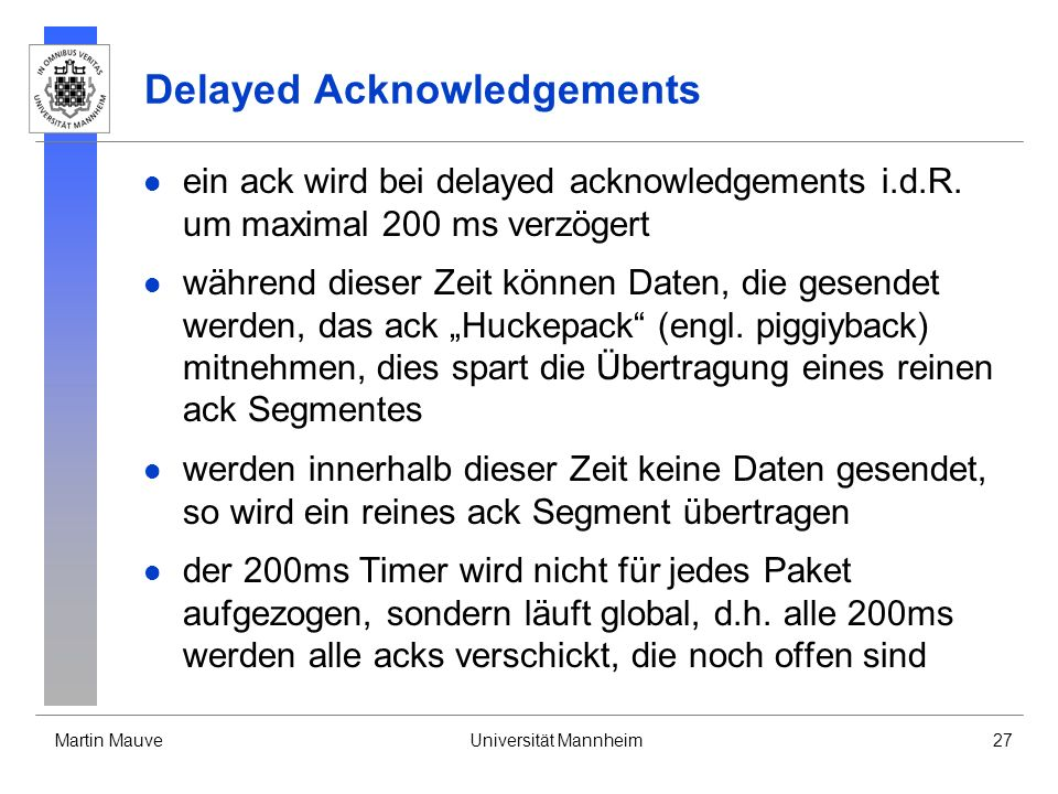 Delayed Acknowledgements