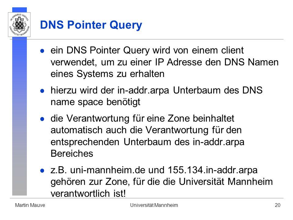 DNS Pointer Query ein DNS Pointer Query wird von einem client verwendet, um zu einer IP Adresse den DNS Namen eines Systems zu erhalten.