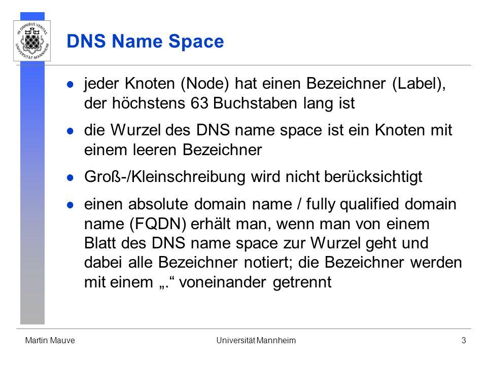 DNS Name Space jeder Knoten (Node) hat einen Bezeichner (Label), der höchstens 63 Buchstaben lang ist.