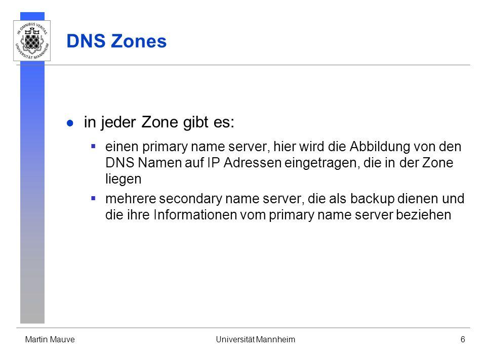 DNS Zones in jeder Zone gibt es: