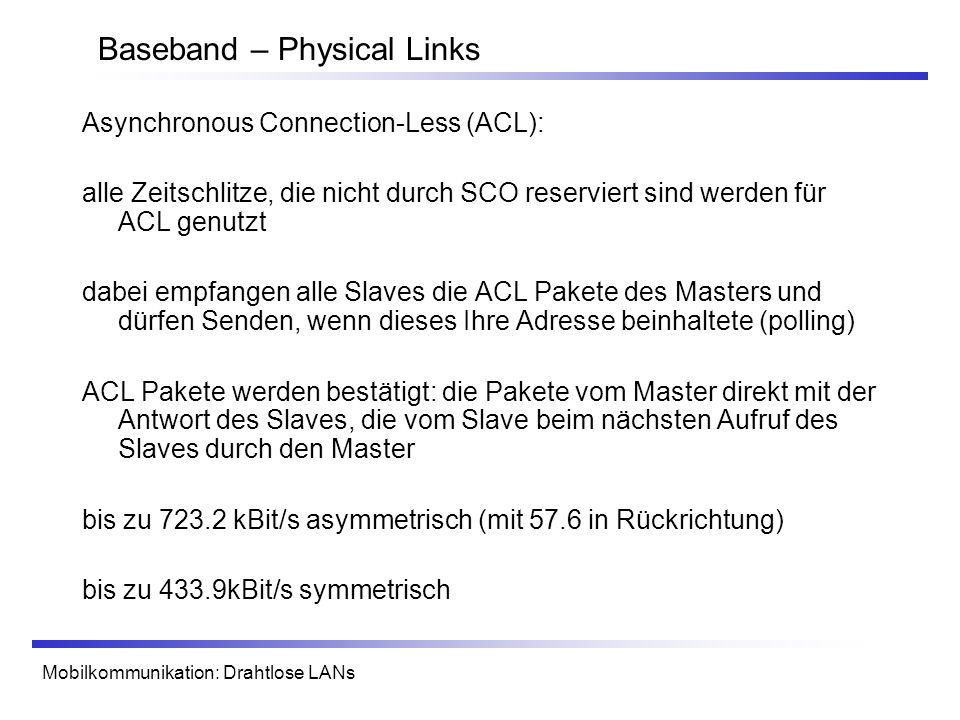 Baseband – Physical Links