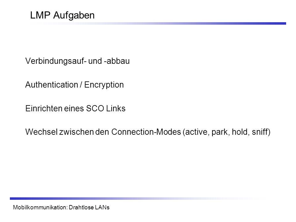 LMP Aufgaben Verbindungsauf- und -abbau Authentication / Encryption