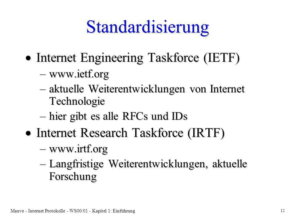Standardisierung Internet Engineering Taskforce (IETF)