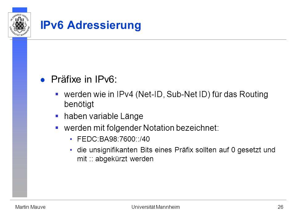IPv6 Adressierung Präfixe in IPv6: