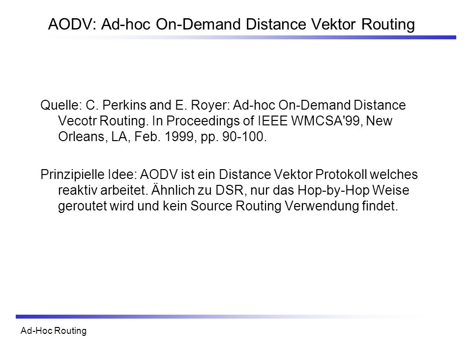 AODV: Ad-hoc On-Demand Distance Vektor Routing