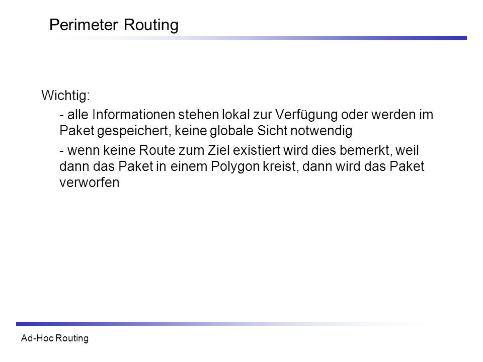 Perimeter Routing Wichtig: