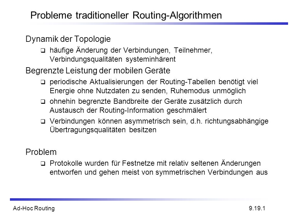 Probleme traditioneller Routing-Algorithmen