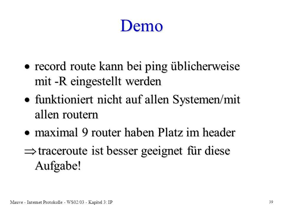 Demo record route kann bei ping üblicherweise mit -R eingestellt werden. funktioniert nicht auf allen Systemen/mit allen routern.
