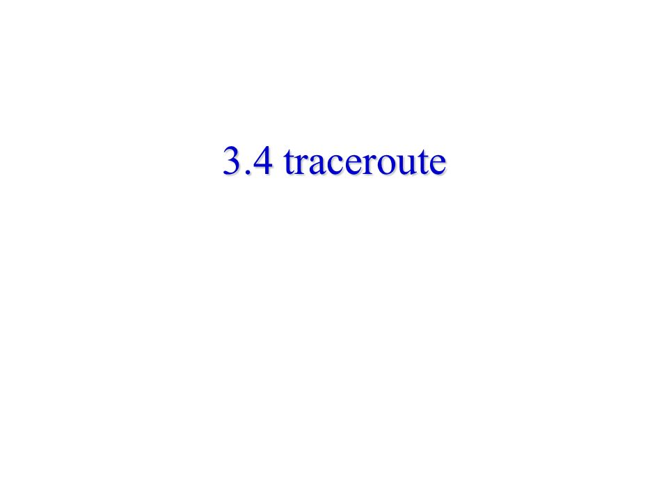 3.4 traceroute