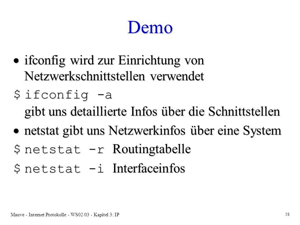 Demo ifconfig wird zur Einrichtung von Netzwerkschnittstellen verwendet. ifconfig -a gibt uns detaillierte Infos über die Schnittstellen.