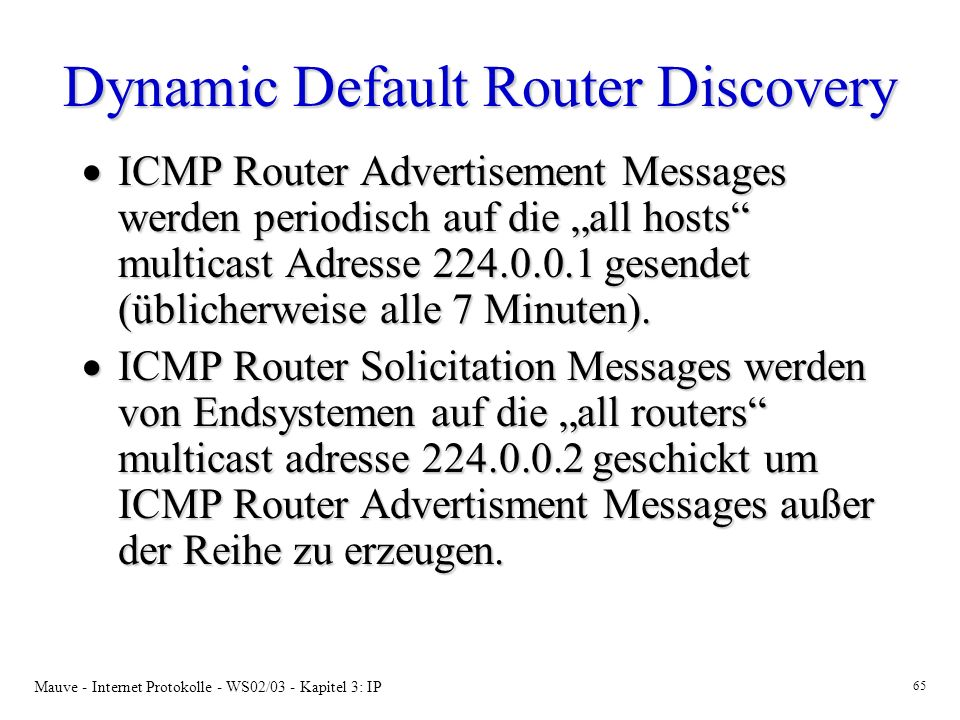 Dynamic Default Router Discovery